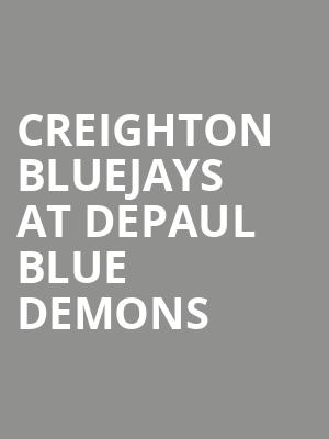 Creighton Bluejays at DePaul Blue Demons at All State Arena